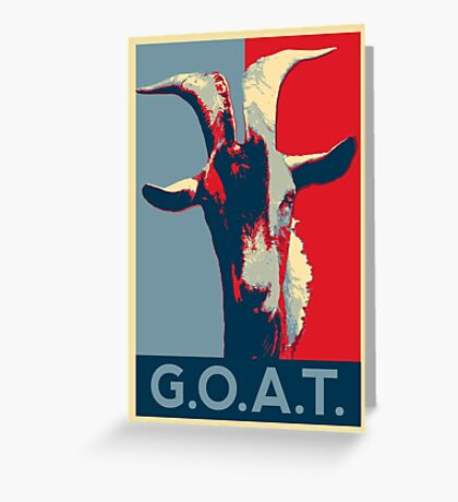 G.O.A.T. - GOAT - Greatest of all time Greeting Card