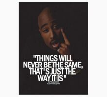 "2Pac ""Things Will...."" Tumblr Quote  T-Shirt"