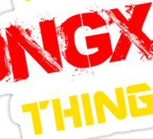 It's A VONGXAY thing, you wouldn't understand !! Sticker