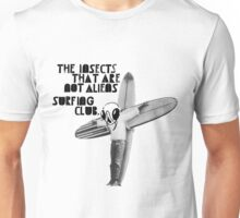 The Insects That Are Not Aliens Surfing Club Unisex T-Shirt