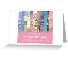 Lost For Words Calendar Cover - 2015 Greeting Card