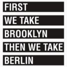 First We Take BROOKLYN by ssan