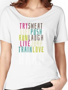 Live Hard Women's Relaxed Fit T-Shirt