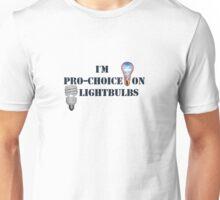 Pro-Choice On Lightbulbs Unisex T-Shirt