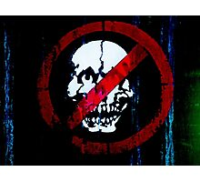 No Entry for Zombies   Photographic Print