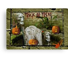 Trick or Treat on Spooky Halloween! Canvas Print