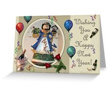 For Auld Lang Syne~ Happy New Year! Greeting Card