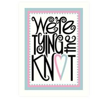 Tying the Knot Art Print