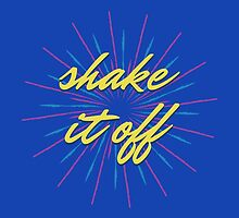 Shake It Off by Redel Bautista