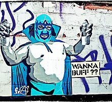 Wanna Buff? by Tim Constable
