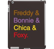 freddy & bonnie & chica & foxy iPad Case/Skin