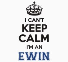 I cant keep calm Im an EWIN by icant