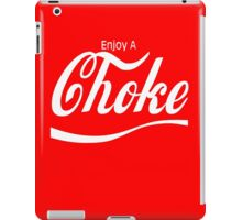 Choke  iPad Case/Skin