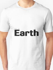 Made On Earth Unisex T-Shirt