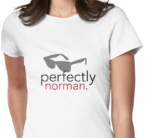 Perfectly Norman Womens Fitted T-Shirt