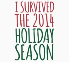 Funny 'I Survived the 2014 Holiday Season' T-Shirt and Accessories by Albany Retro