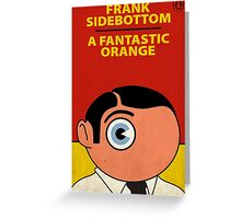A Fantastic Orange - Frank Sidebottom Greeting Card