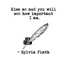 Sylvia Plath: Kiss me by READY PLAYERTWO