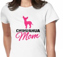 Chihuahua Mom Womens Fitted T-Shirt