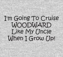 Im Going To Cruise Woodward Like My Uncle When I Grow Up Kids Tee
