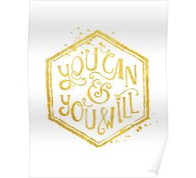 You can & you will Poster