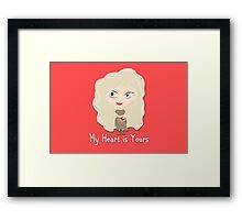Game of Thrones Valentines: My Heart is Yours Framed Print