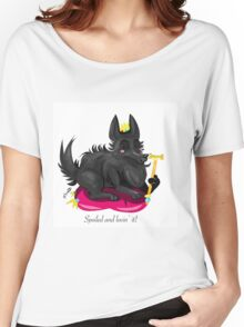 Spoiled dog Women's Relaxed Fit T-Shirt