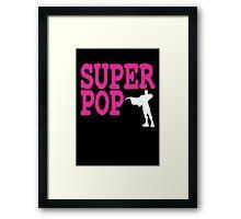 SUPER POP! Framed Print