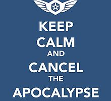 Apocalypse: CANCELED. by Brittany Cofer