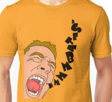 hahaha this is for me???? Unisex T-Shirt