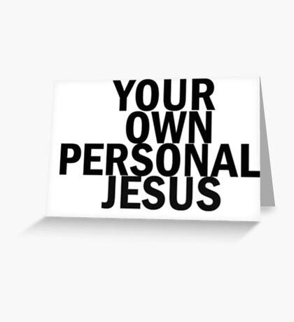 Personal Jesus Greeting Card