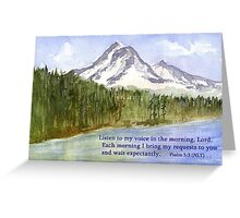 Morning Delight - Psalm 5:3 Greeting Card