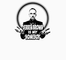 Derren Brown - Homeboy (WHT) Unisex T-Shirt
