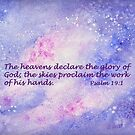 Our Awesome Creator- Psalm 19:1 by Diane Hall