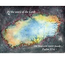 The Bang - Psalm 33:6 Photographic Print