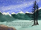 Awesome God -  Psalm 8: 3-4 by Diane Hall