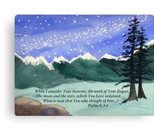 Awesome God -  Psalm 8: 3-4 Canvas Print