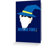 WIZARD TIME! Greeting Card
