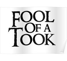 Tookish Fools Black Poster