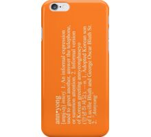 """""""Annyong"""" Definition iPhone Case/Skin"""