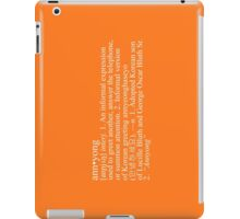 """Annyong"" Definition iPad Case/Skin"