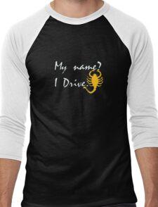 My name? Drive Quote. Men's Baseball ¾ T-Shirt