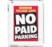 Seddon Says No! iPad Case/Skin