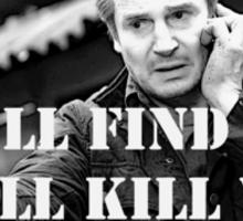 Taken Liam Neeson Sticker