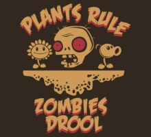 Plants Rule Zombies Drool by DeepFriedArt