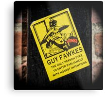 Guy Fawkes Sign Spotted in York Metal Print