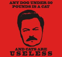 Ron Swanson- Cats are Useless by mindyjhicks