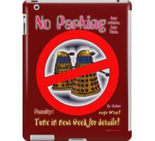 Doctor Who No Parking Sign Mk.2 iPad Case/Skin