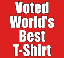 Ironic Tee - Voted World's Best T-Shirt by deanworld