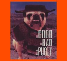 The Good, The Bad, and The Pugly Kids Clothes